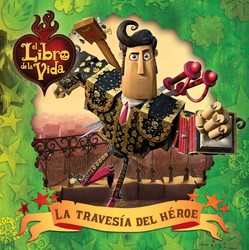 La travesía del héroe (A Hero's Journey)