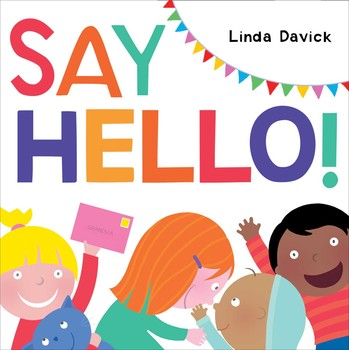 Say Hello! | Book by Linda Davick | Official Publisher Page