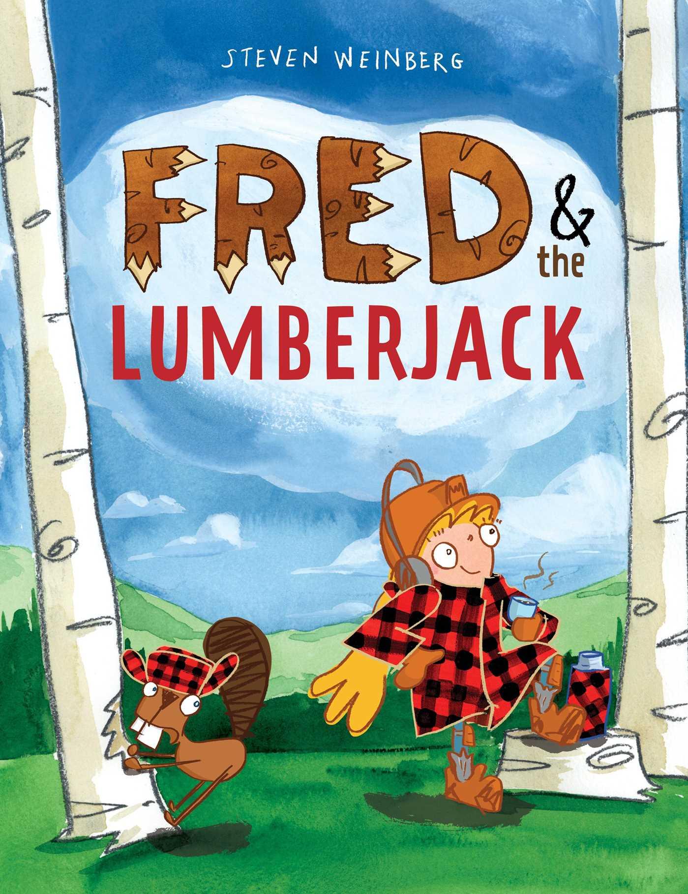 Fred the lumberjack 9781481429832 hr