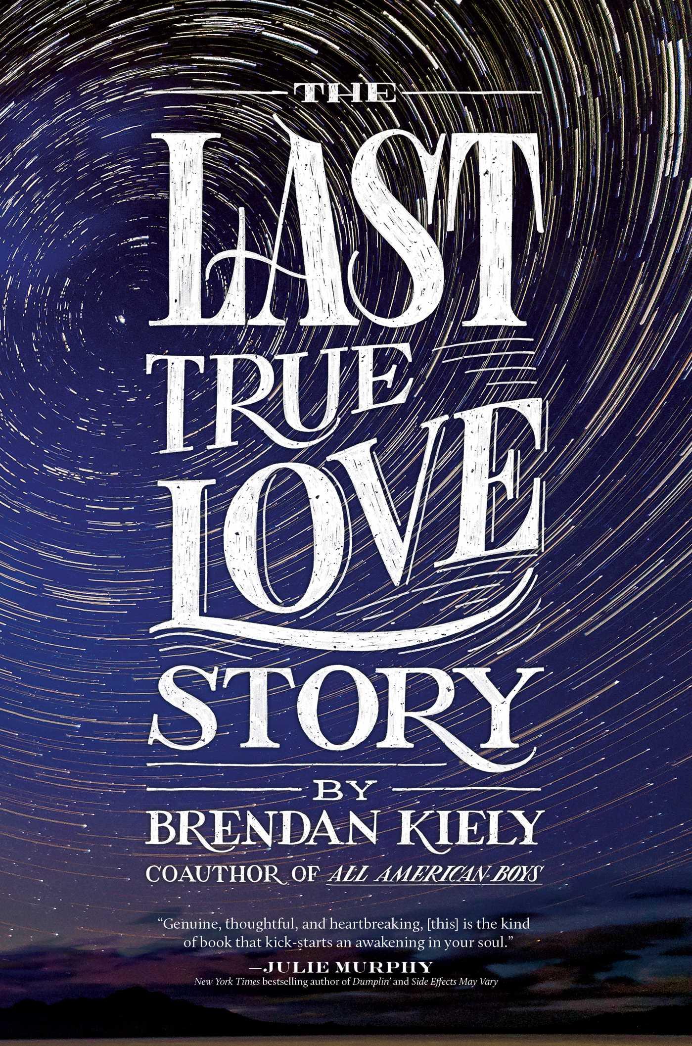 The last true love story 9781481429887 hr
