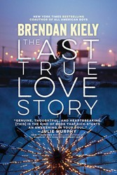 The last true love story 9781481429894