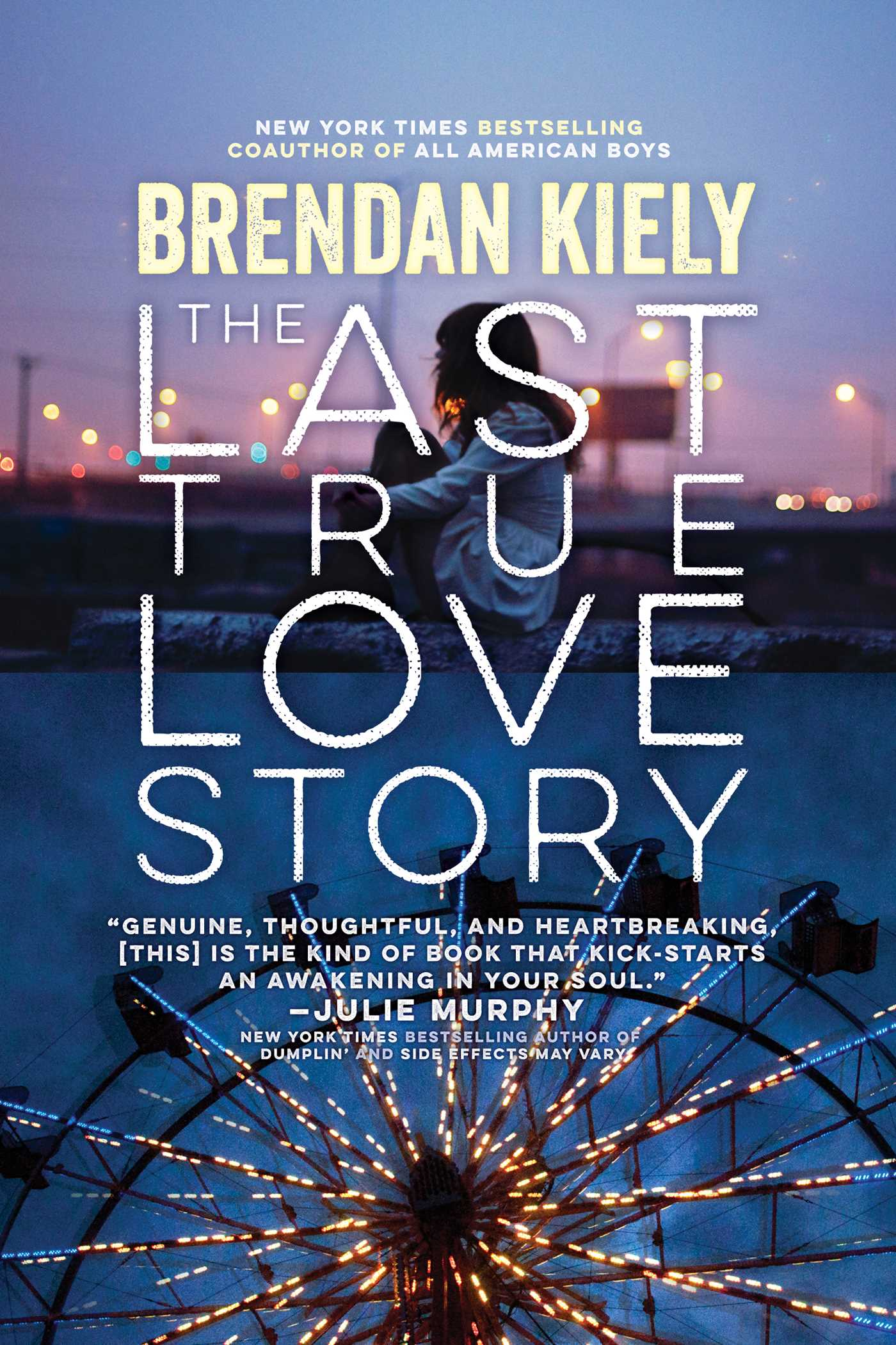 The last true love story 9781481429894 hr