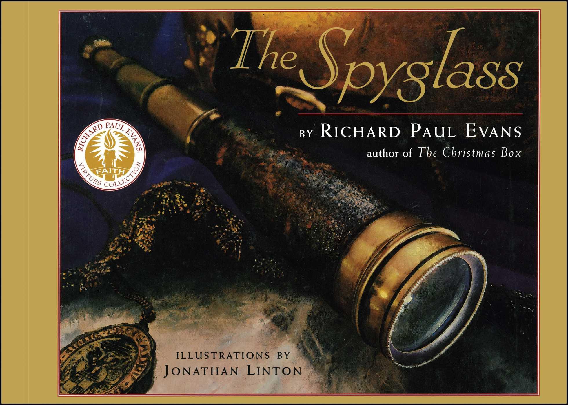 The spyglass book by richard paul evans jonathan linton a book about faith fandeluxe Choice Image