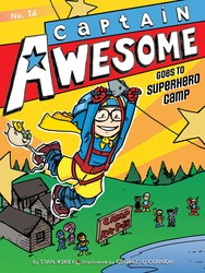 Captain awesome goes to superhero camp 9781481431538