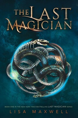 The Last Magician | Book by Lisa Maxwell | Official
