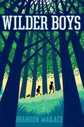 Wilder boys 9781481432641