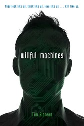 Willful machines 9781481432788