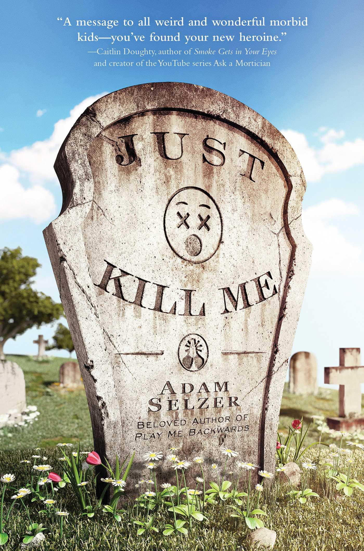 Just kill me 9781481434959 hr