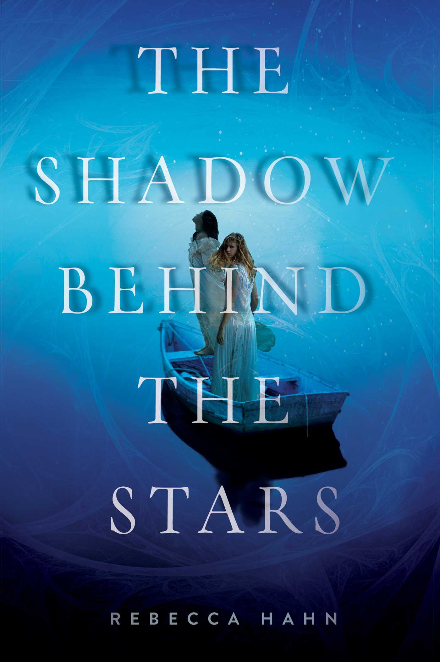 The shadow behind the stars 9781481435710 hr