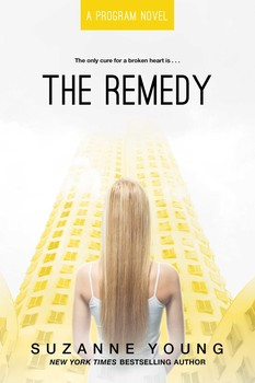 The Remedy | Book by Suzanne Young | Official Publisher Page | Simon