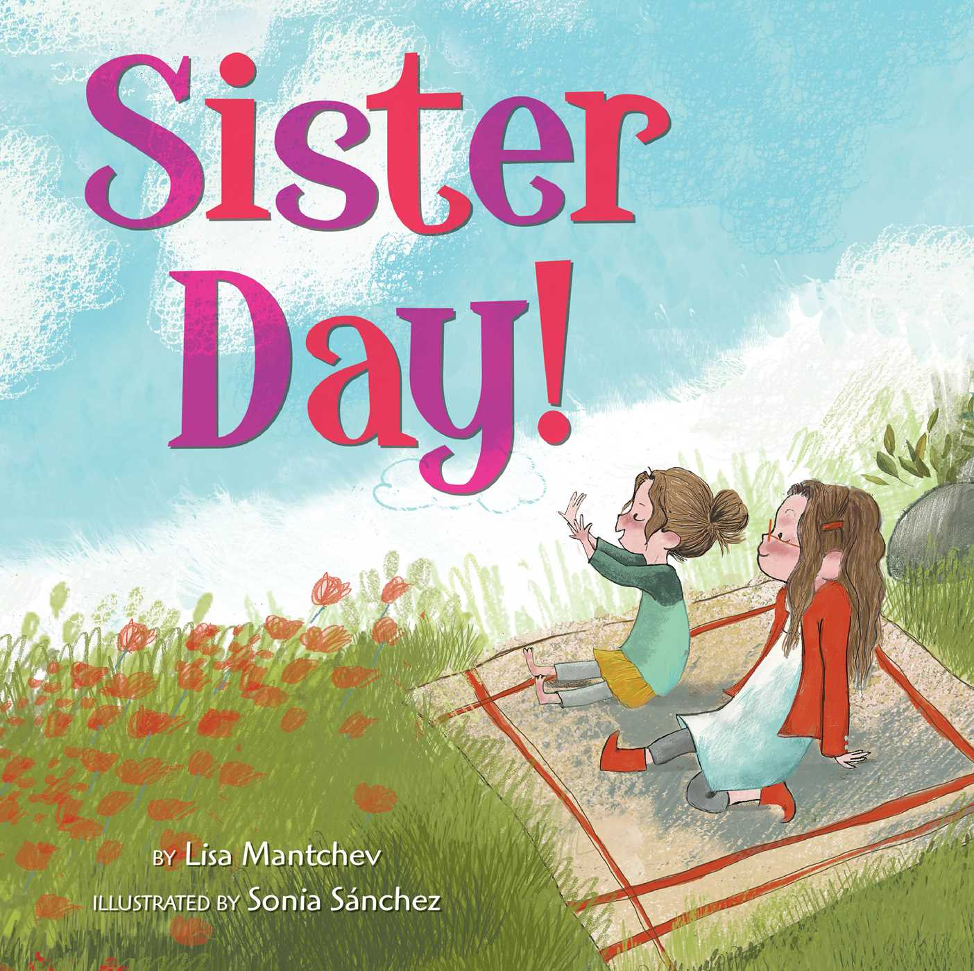 Sister Day  Book By Lisa Mantchev, Sonia Snchez -5180