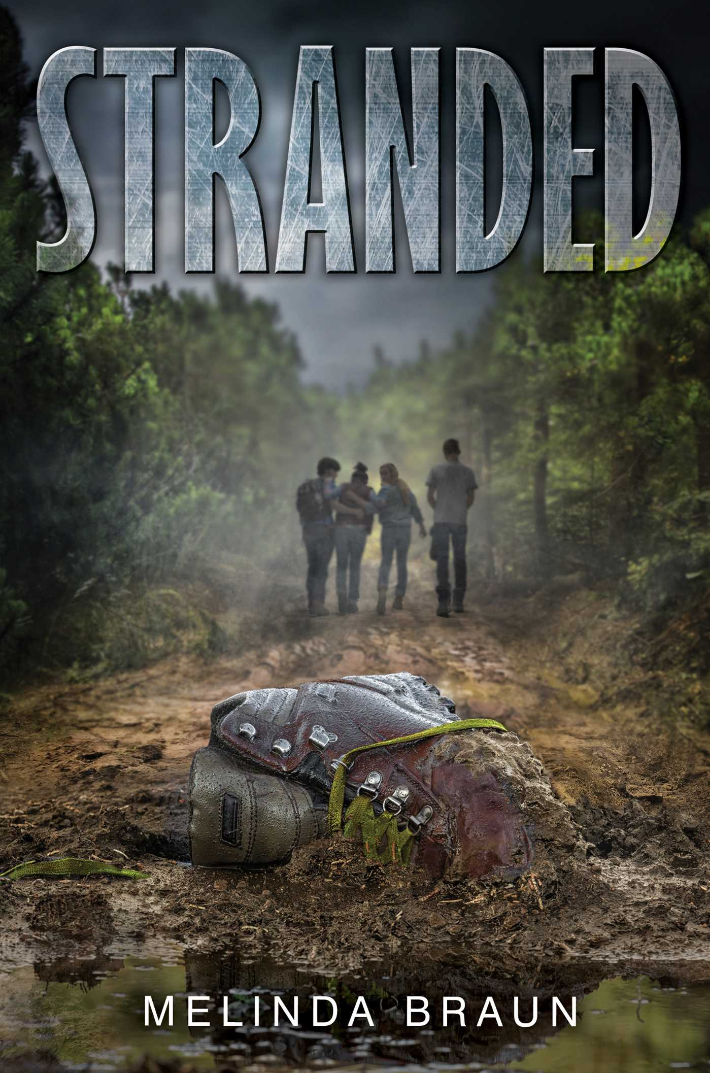Stranded Book By Melinda Braun Official Publisher Page
