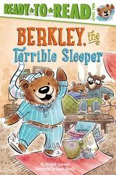 Berkley, the Terrible Sleeper