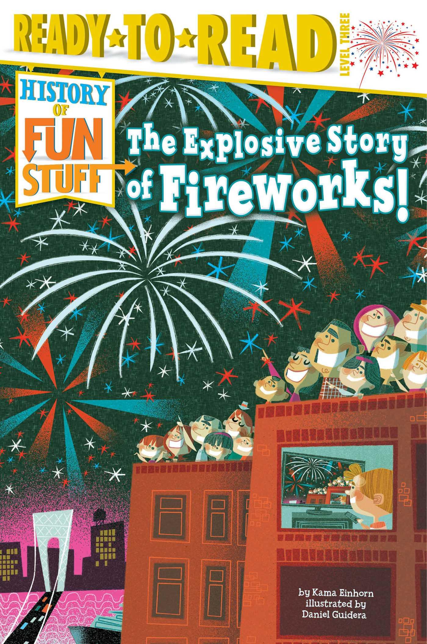 Explosive story of fireworks! 9781481438476 hr