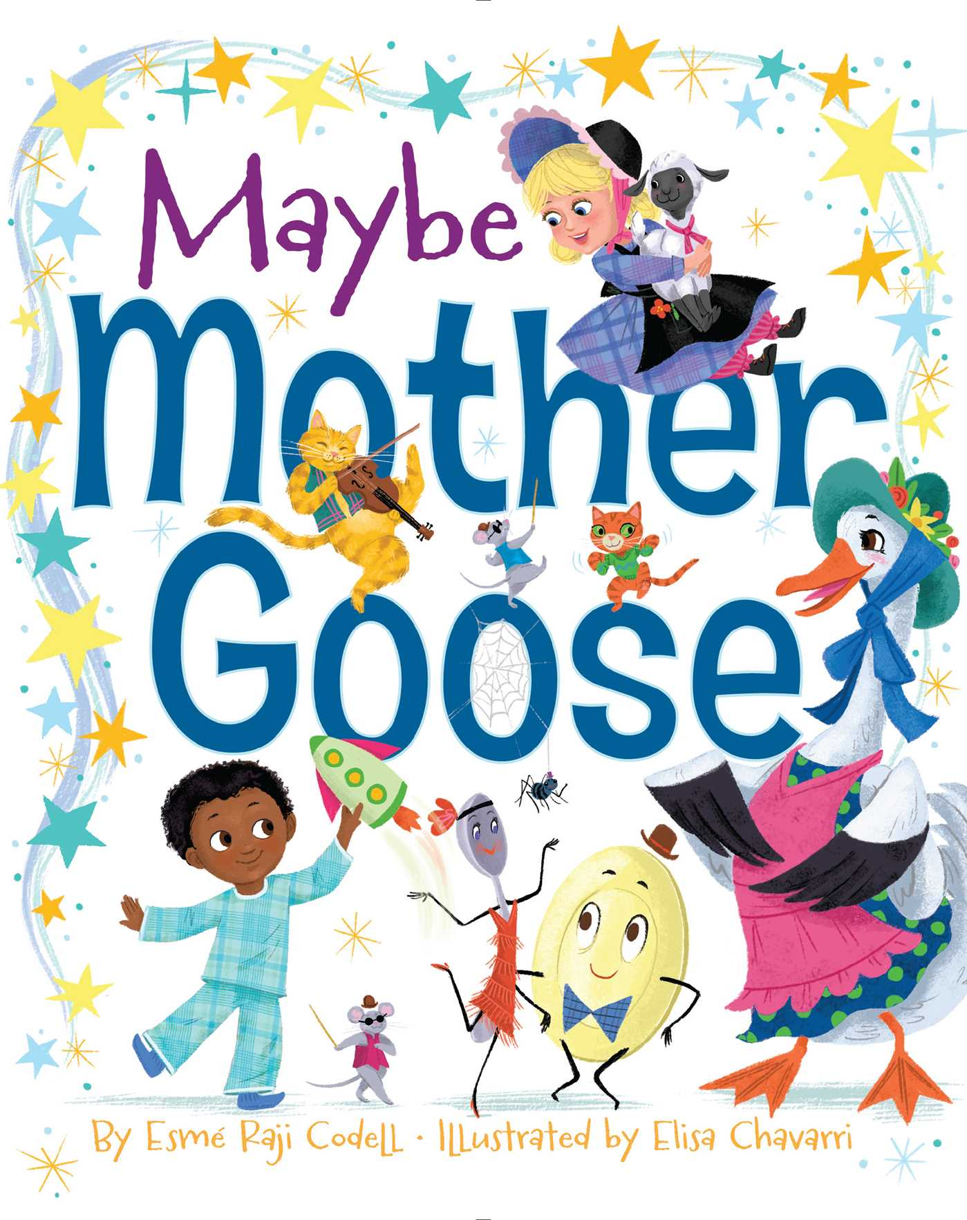 Maybe mother goose book by esm raji codell elisa chavarri maybe mother goose 9781481440363 hr fandeluxe Gallery