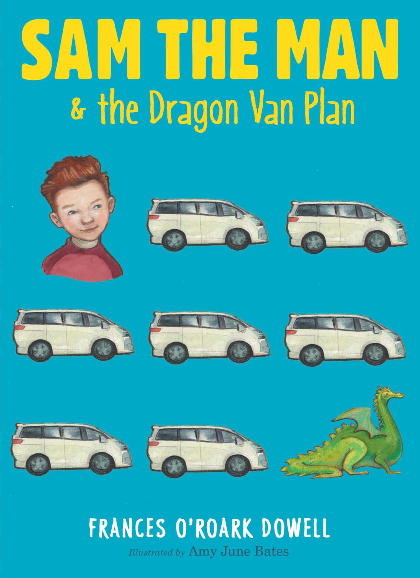 Sam the man the dragon van plan 9781481440721 hr