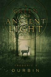 A green and ancient light 9781481442220