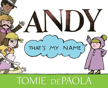 andy that s my name book by tomie depaola official publisher