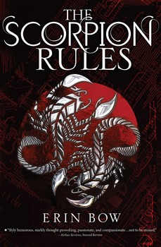 The Scorpion Rules | Book by Erin Bow | Official Publisher Page