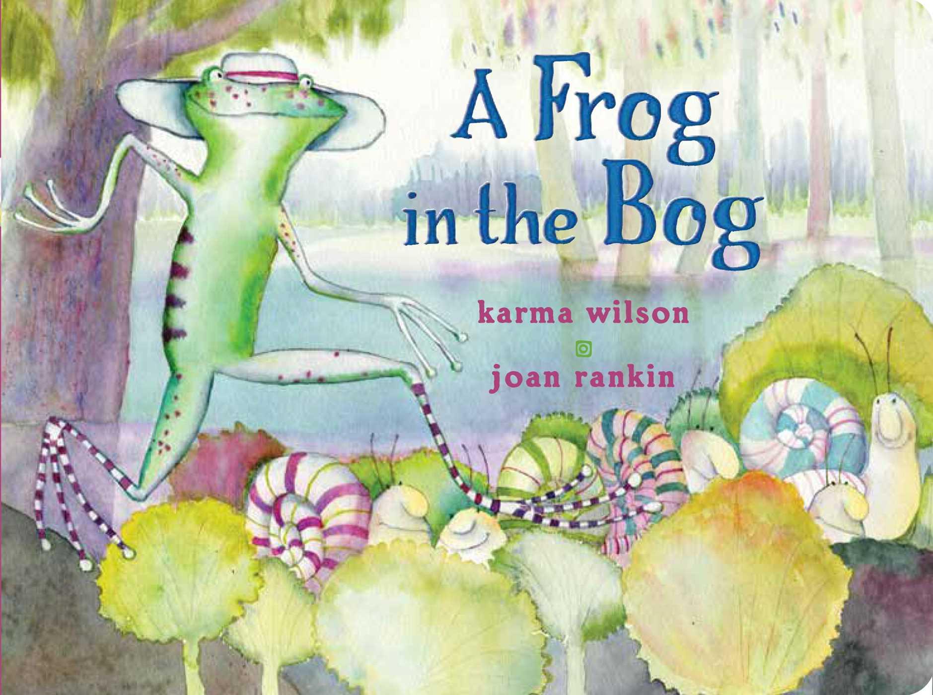 A frog in the bog 9781481444521 hr