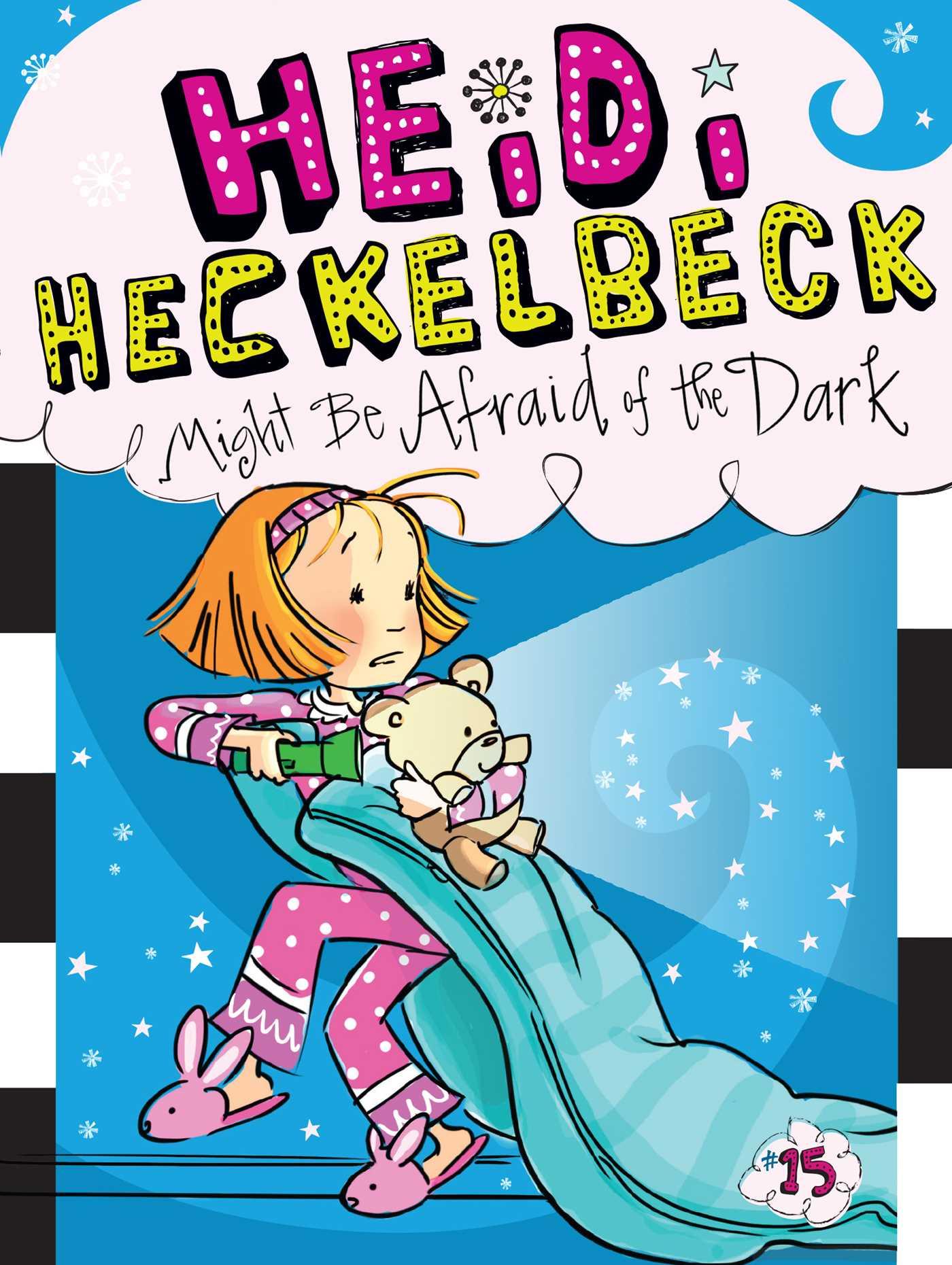 Heidi heckelbeck might be afraid of the dark 9781481446280 hr