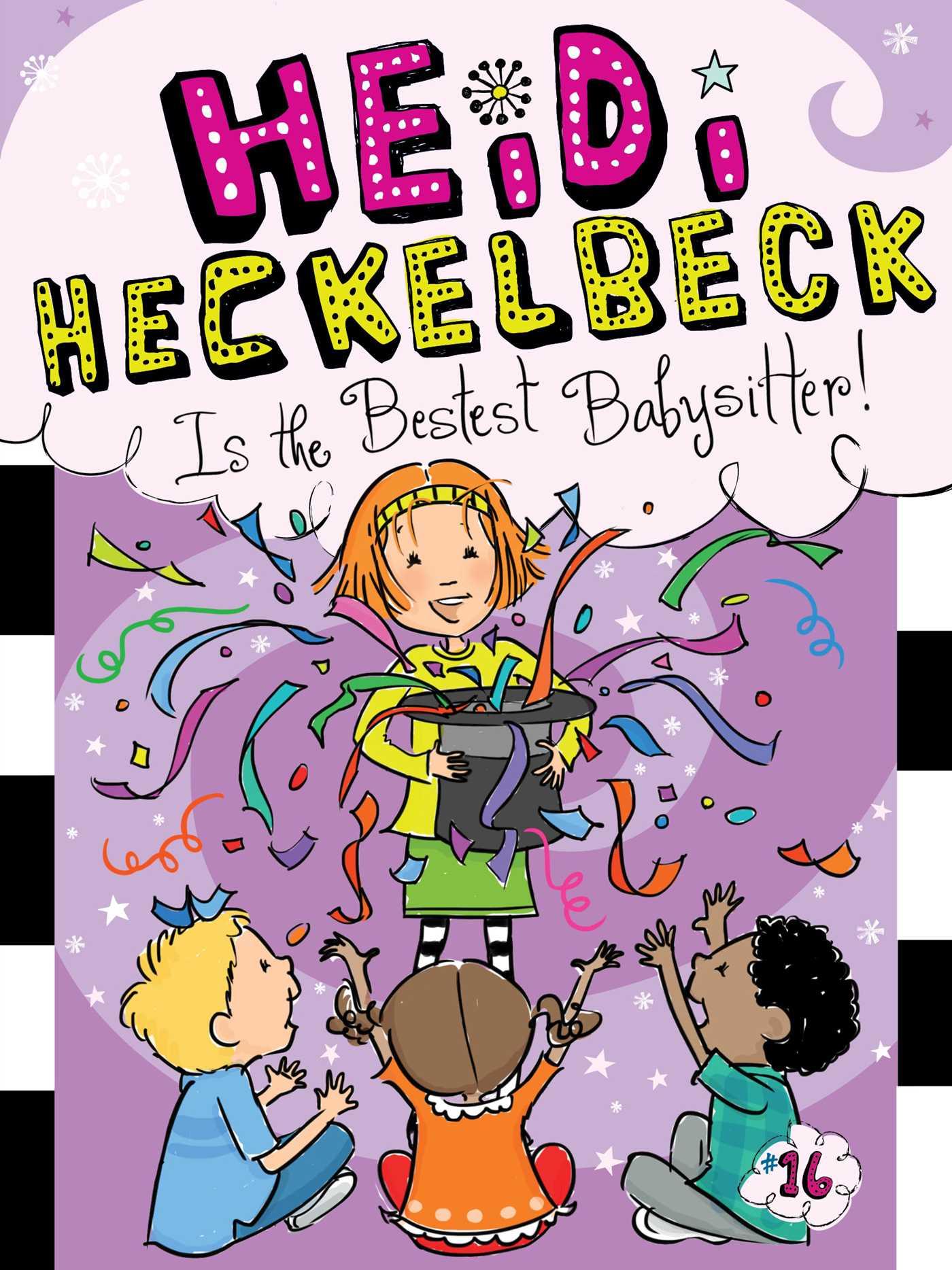 Heidi heckelbeck is the bestest babysitter 9781481446303 hr