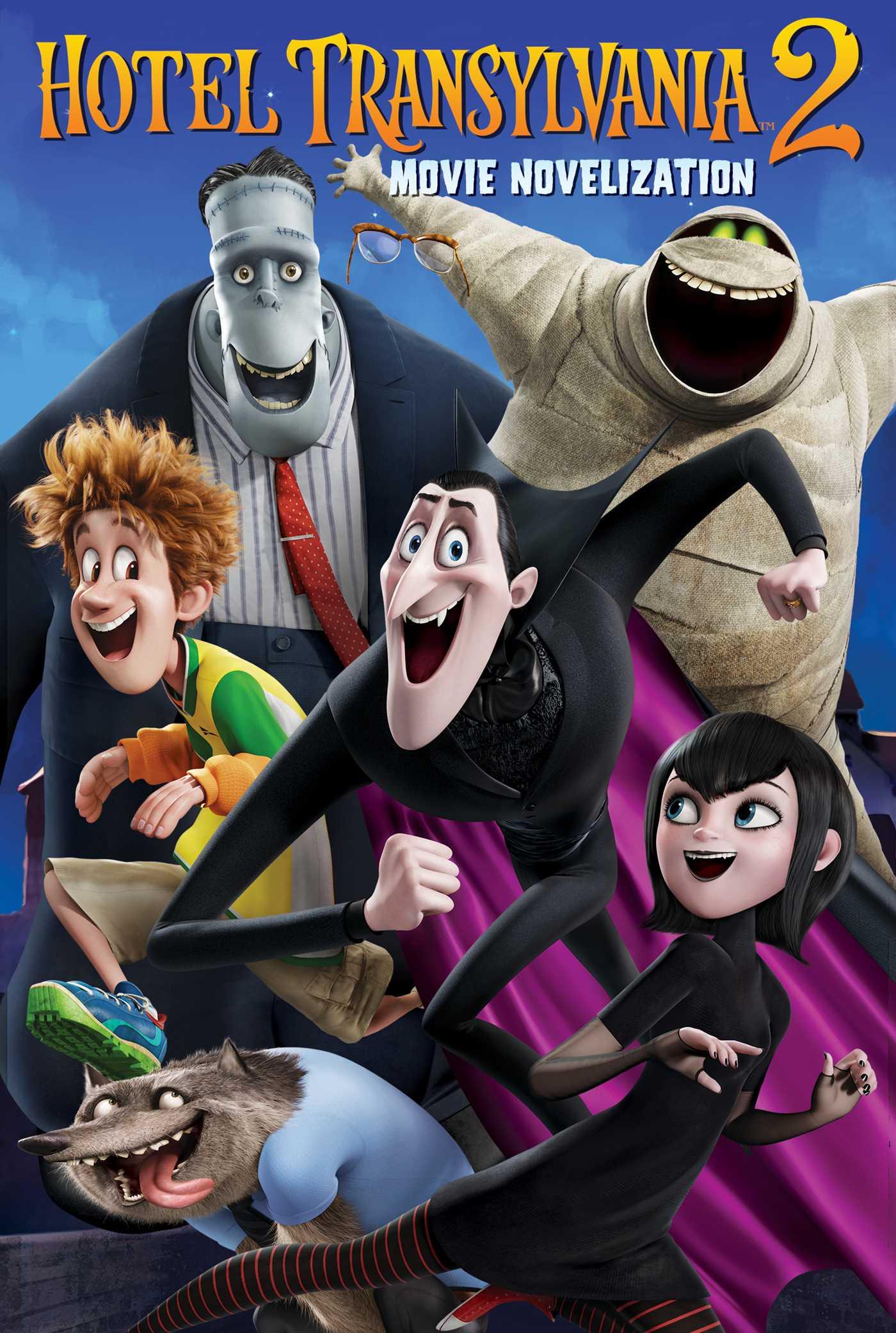 Hotel Transylvania 2 Movie Novelization 9781481448192 Hr