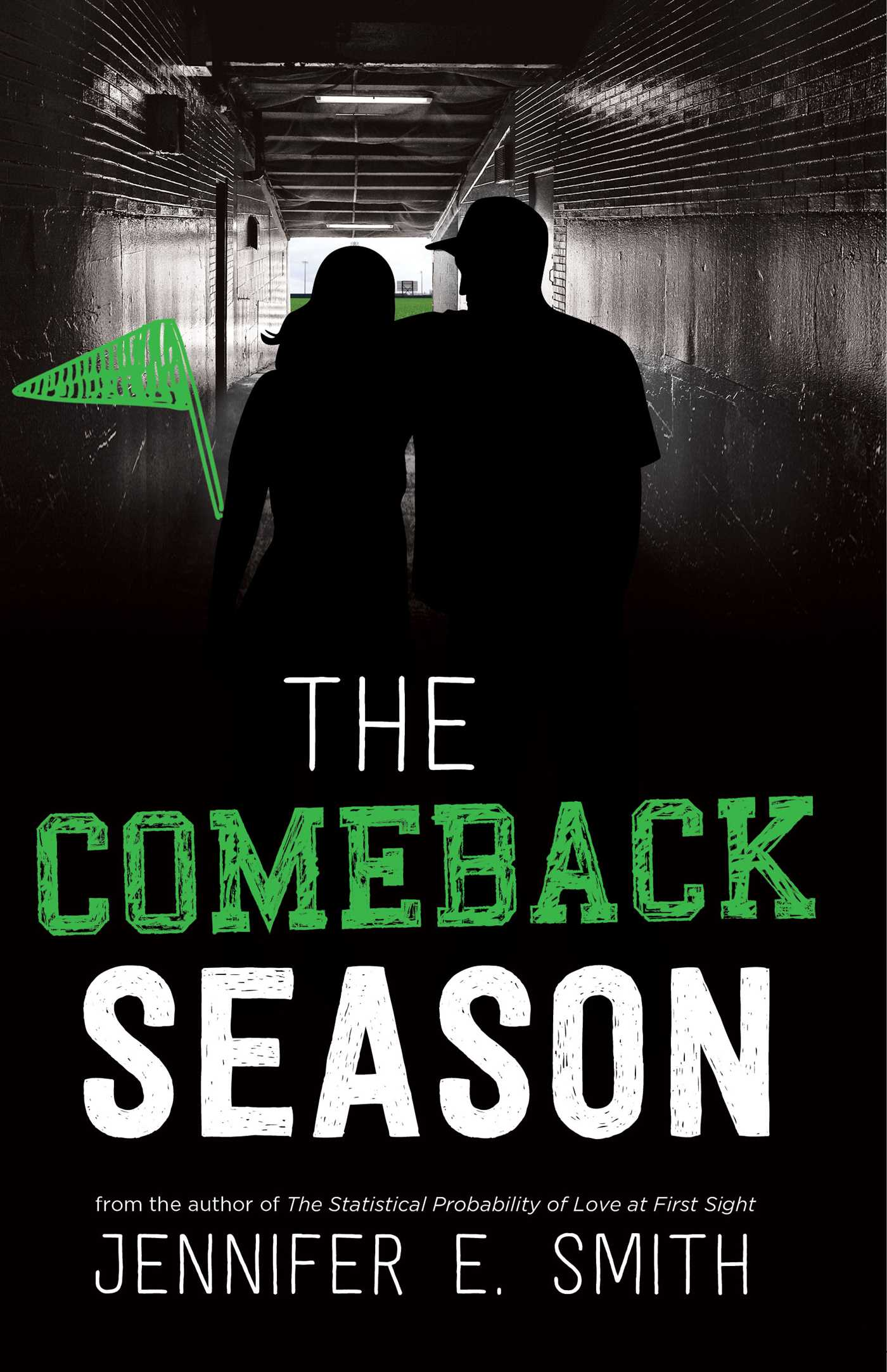 Beautiful Darkness Book Cover ~ The comeback season book by jennifer e. smith official publisher