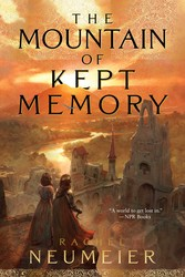 The mountain of kept memory 9781481448956