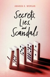 Secrets, Lies, and Scandals