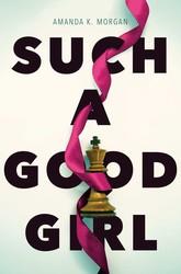 Such a good girl 9781481449571