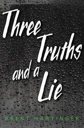Three truths and a lie 9781481449601