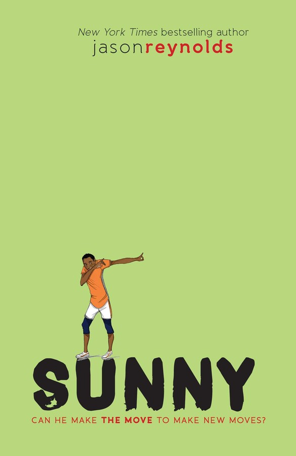 Sunny | Book by Jason Reynolds | Official Publisher Page | Simon