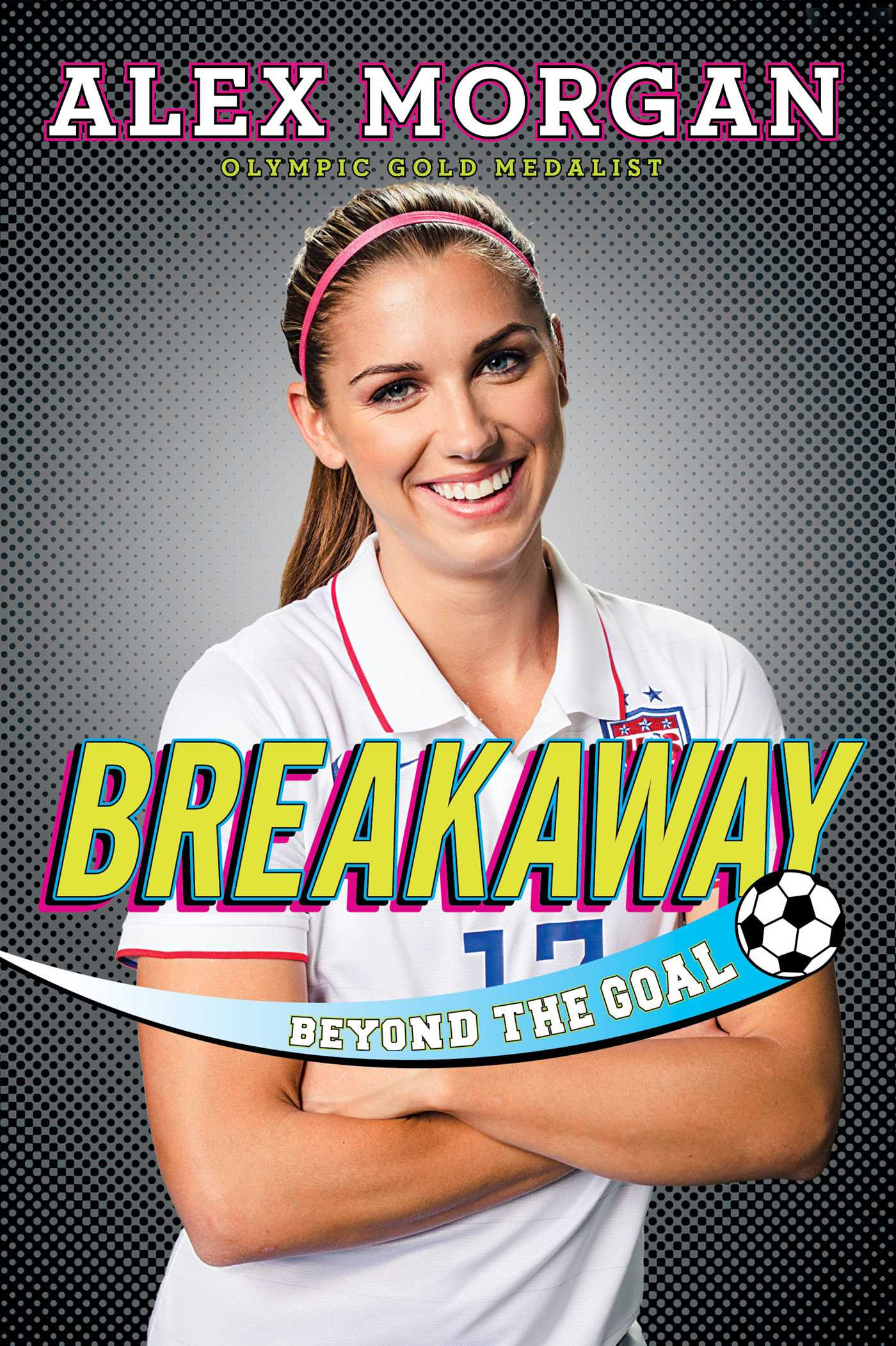 Image result for breakaway beyond the goal book cover