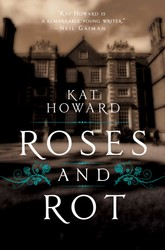 Roses and rot 9781481451161