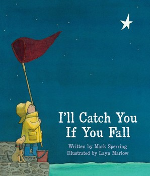 ill catch you if you fall book by mark sperring layn