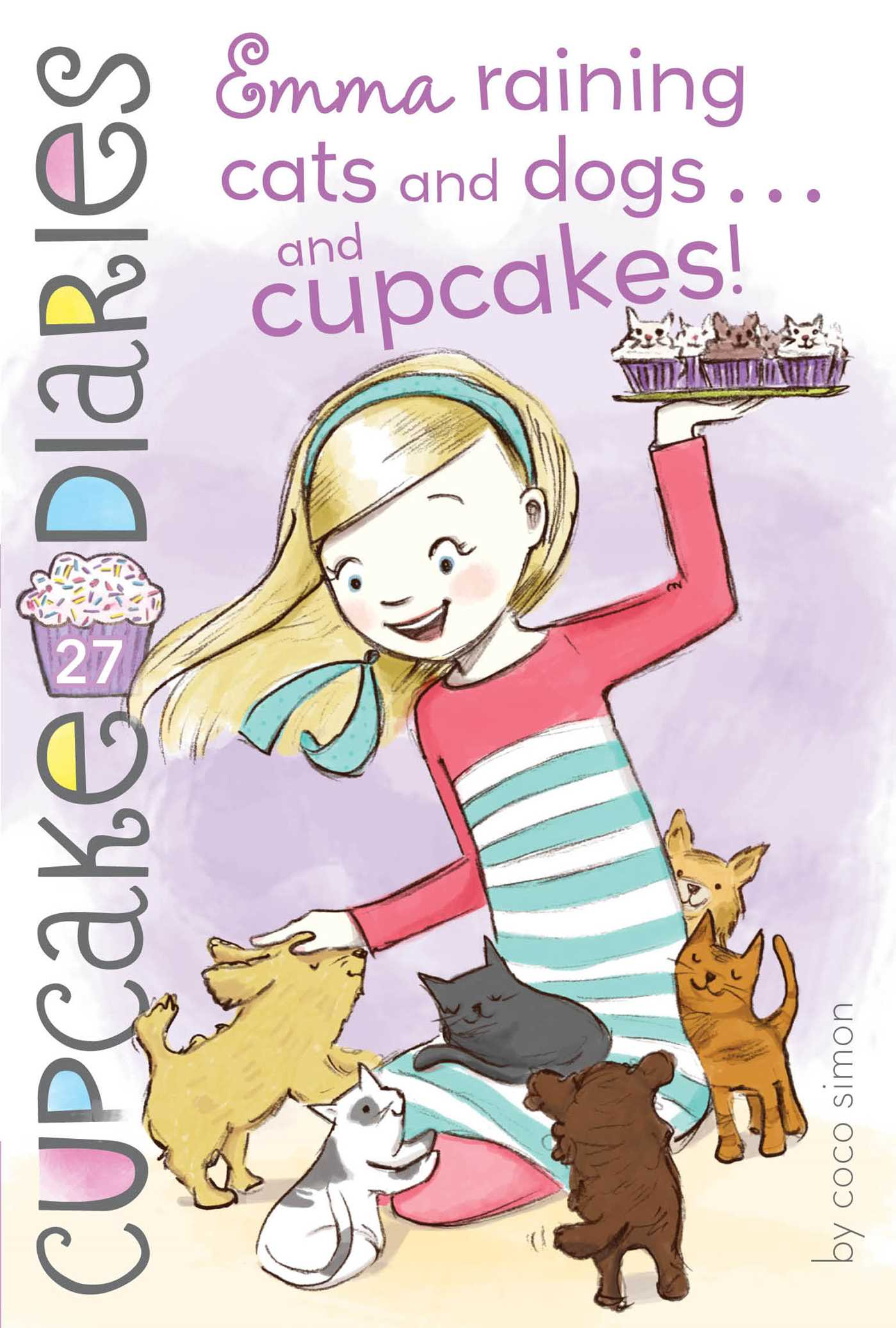 Emma raining cats and dogs and cupcakes 9781481455244 hr