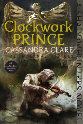 Clockwork Prince | Book by Cassandra Clare | Official Publisher Page