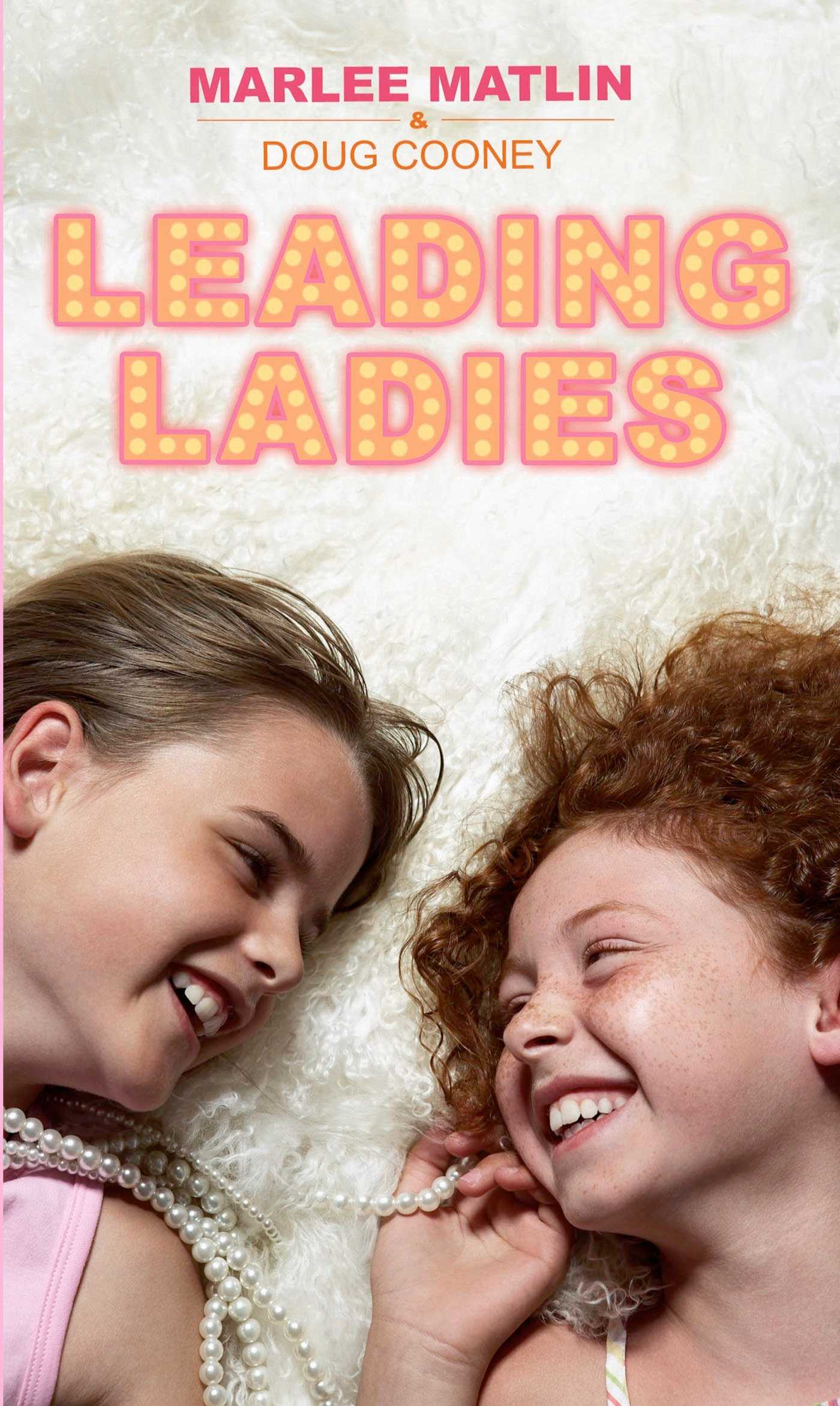 Leading ladies ebook by marlee matlin doug cooney official leading ladies 9781481456388 hr fandeluxe Image collections