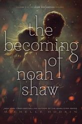 The becoming of noah shaw 9781481456432