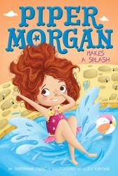 Piper morgan makes a splash 9781481457170