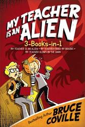 My Teacher Is an Alien 3-Books-in-1!