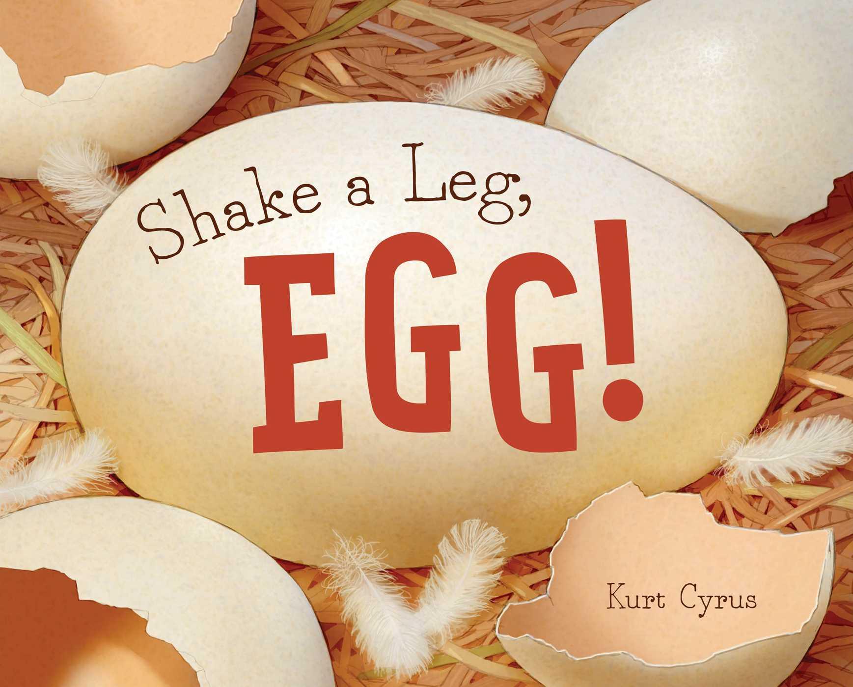Shake a leg egg 9781481458481 hr