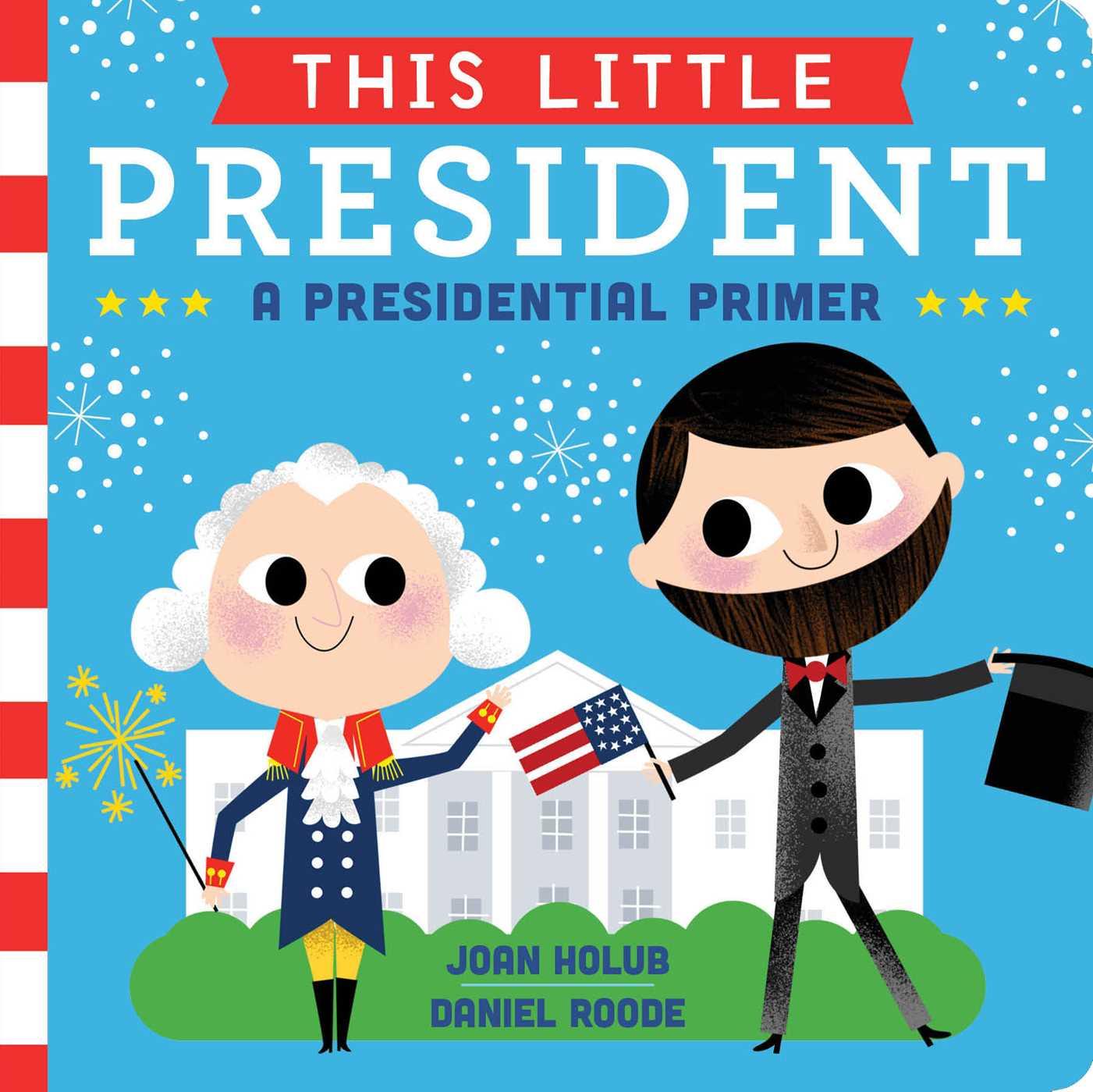 This little president 9781481458504 hr