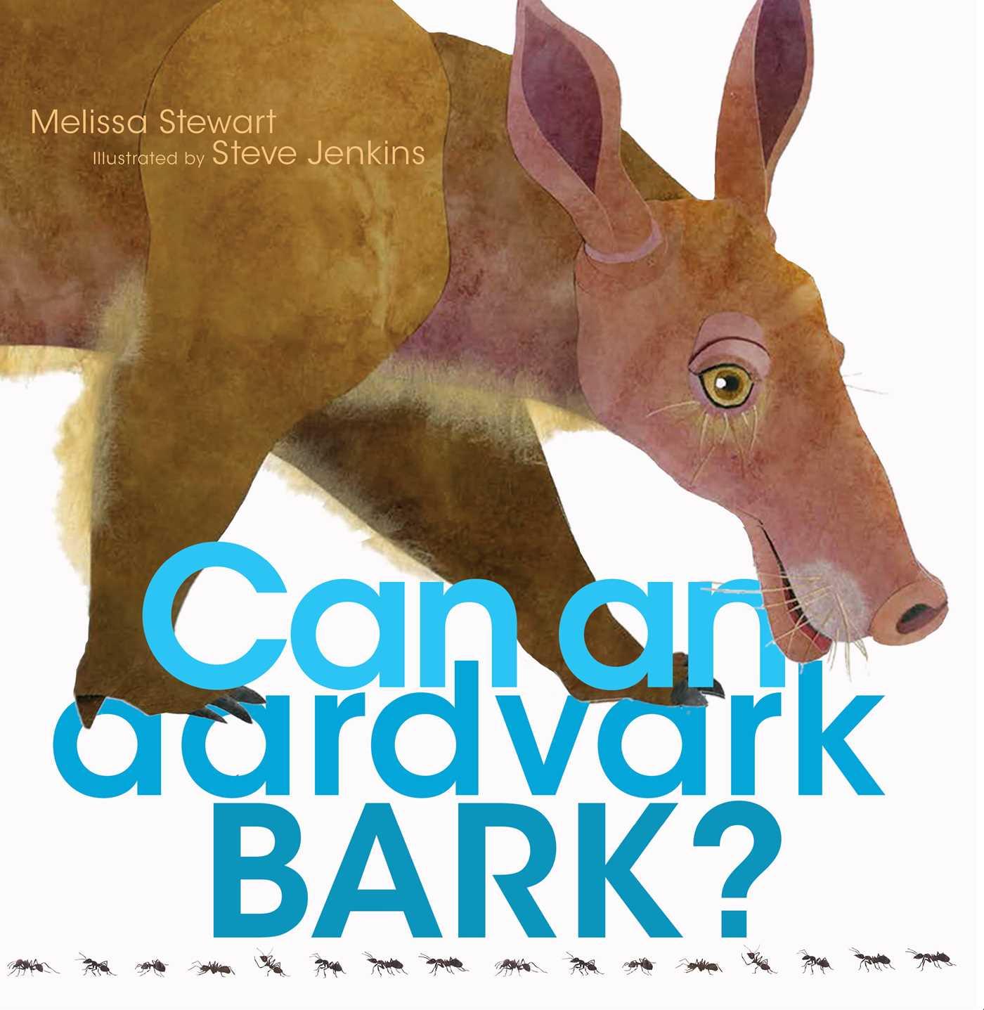 Can an aardvark bark 9781481458528 hr