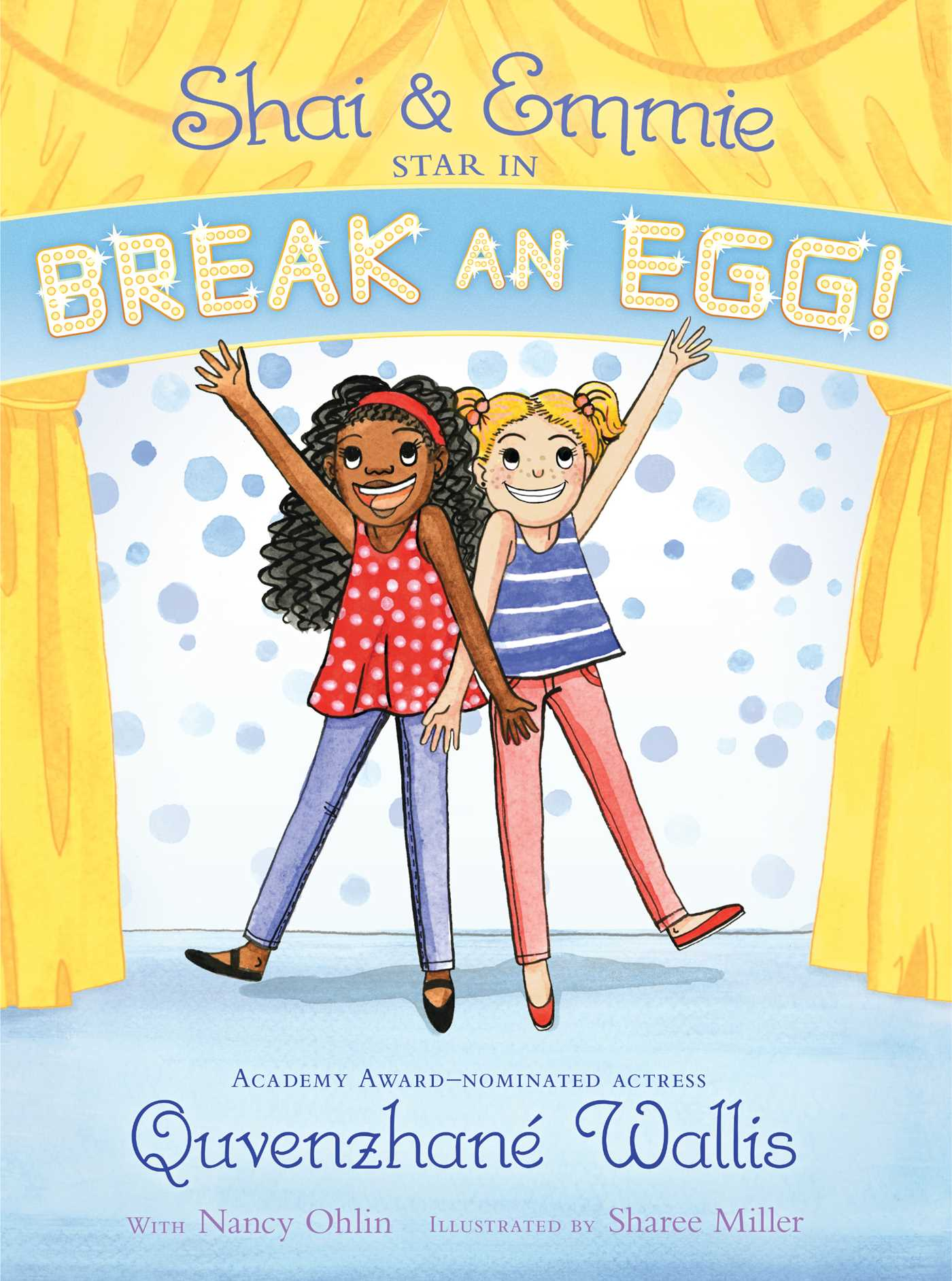 Shai emmie star in break an egg 9781481458825 hr