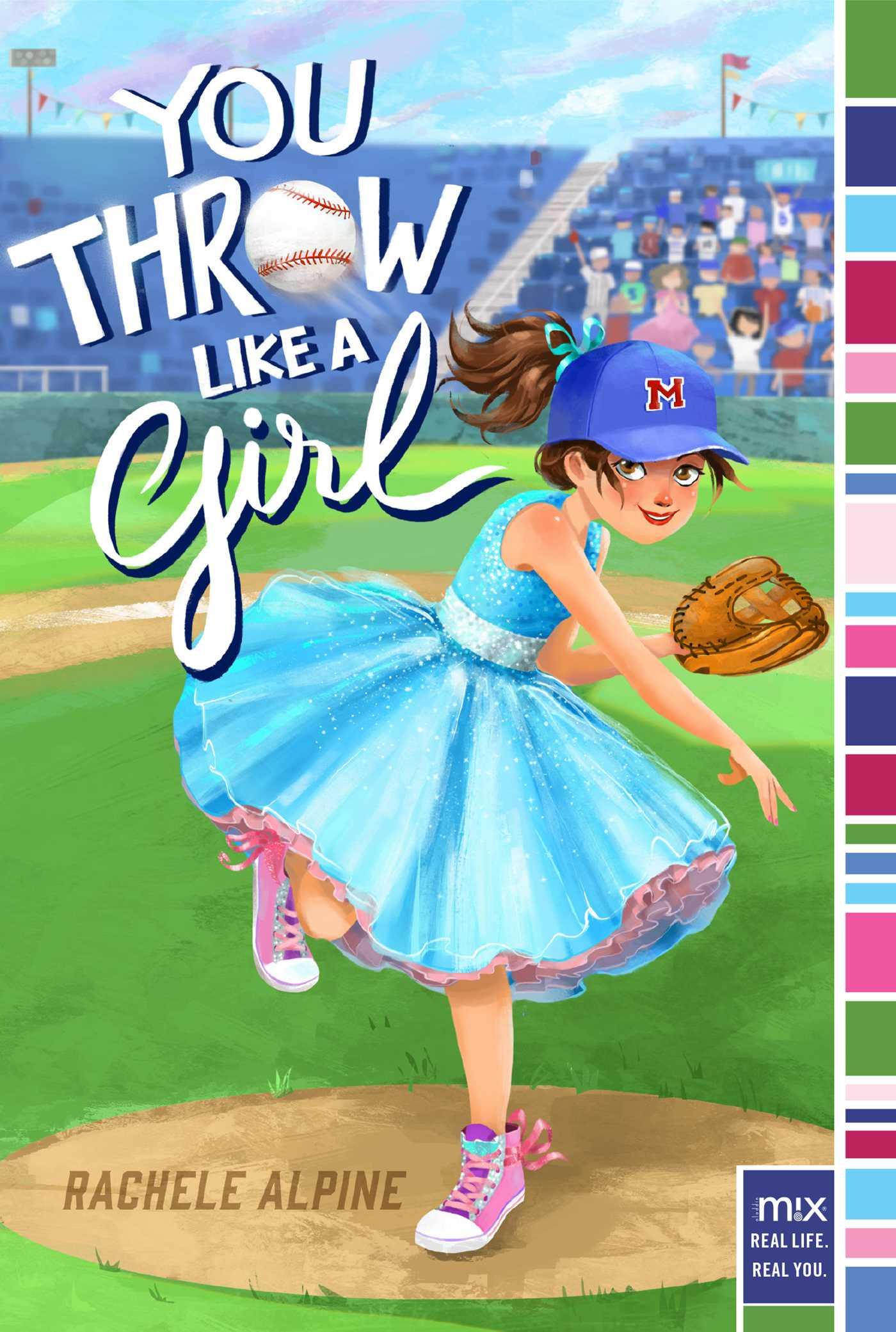 You throw like a girl 9781481459846 hr