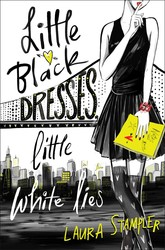 Little black dresses little white lies 9781481459891