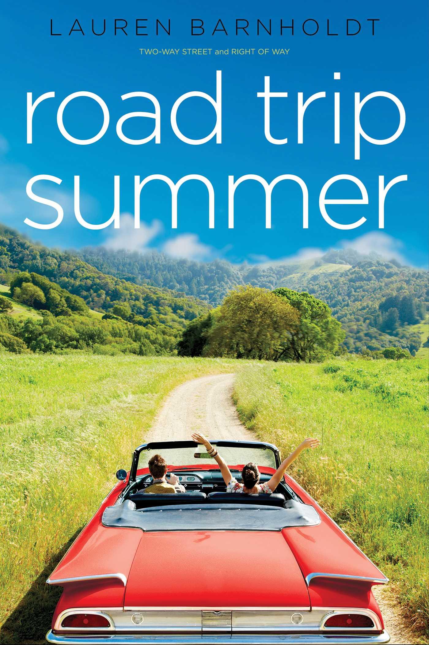 road trip summer   book by lauren barnholdt   official publisher