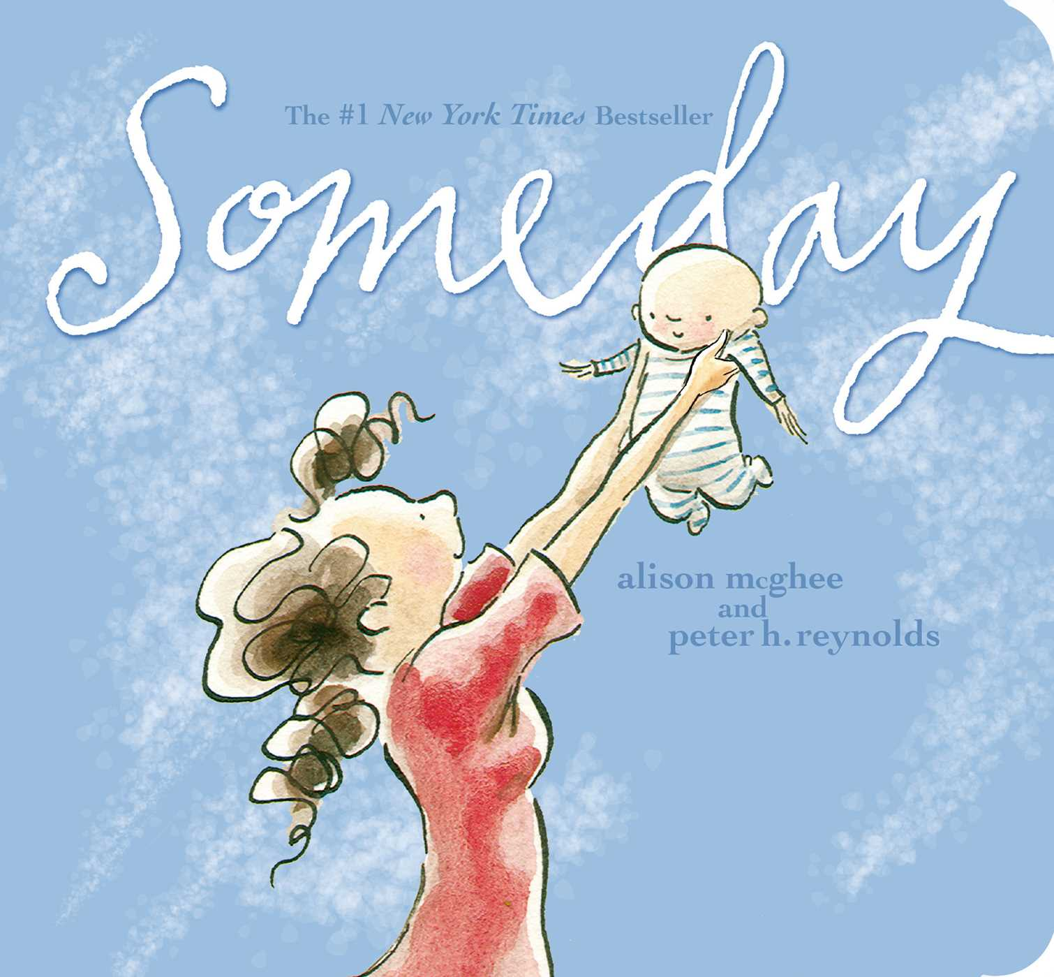 Someday Book By Alison Mcghee Peter H Reynolds